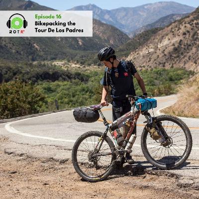 Bikepacking the Tour De Los Padres: Adventure Spotlight