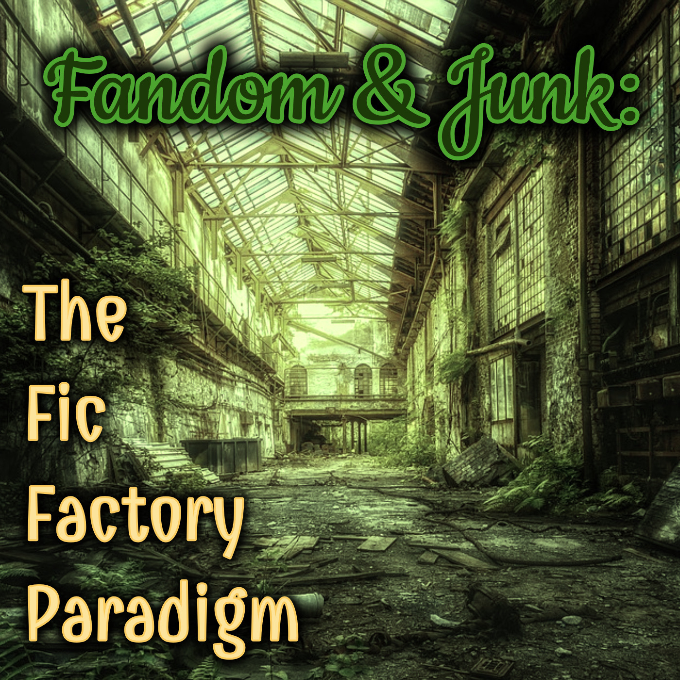 Fandom & Junk: The Fic Factory Paradigm