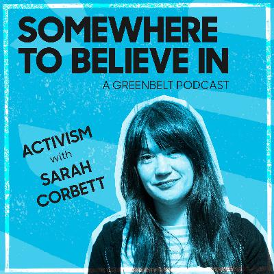 Activism with Sarah Corbett