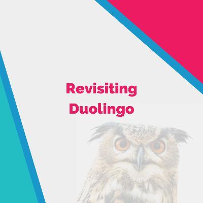 Revisiting Duolingo