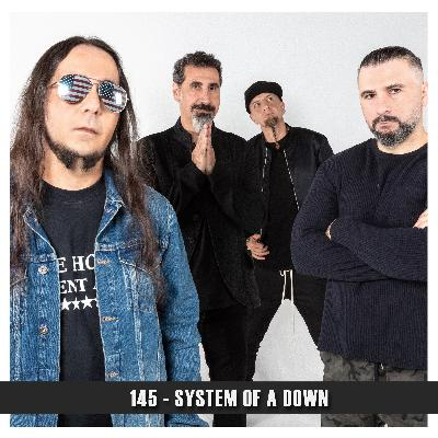 Doublecast 145 - System of a Down
