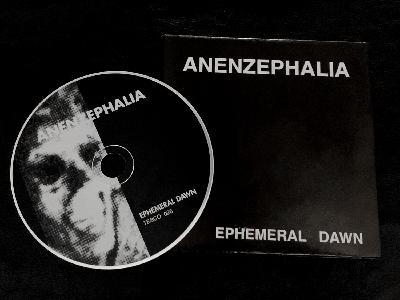 Anenzephalia – Ephemeral Dawn
