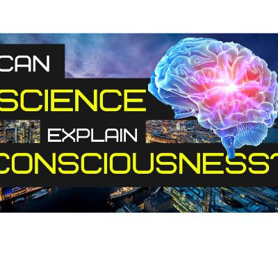 Can Science Explain Consciousness? (Ep 2 of Turing Rabbit Holes Youtube Show)