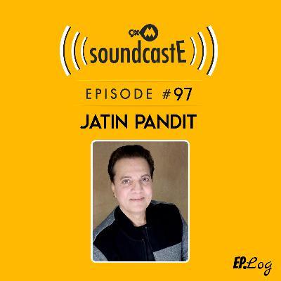 Ep.97: 9XM SoundcastE ft. Jatin Pandit