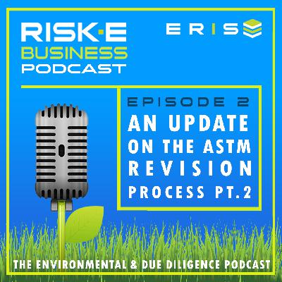 An Update on the ASTM Revision Process with Julie Kilgore, Part 2