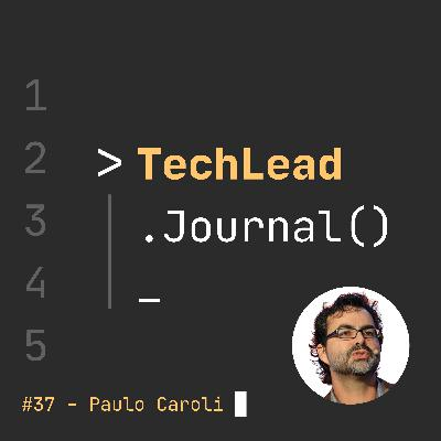 #37 - Lean Inception & Fun Retrospectives - Paulo Caroli