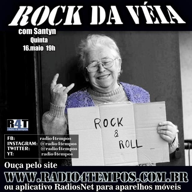 Rádio 4 Tempos - Rock da Véia 56:Rádio 4 Tempos