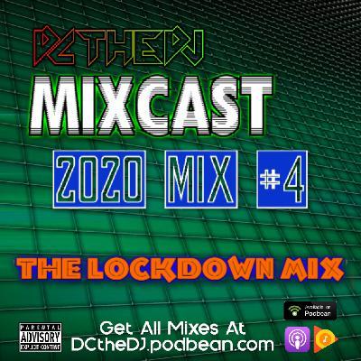 DCtheDJ Mixcast - 2020 Mix 4