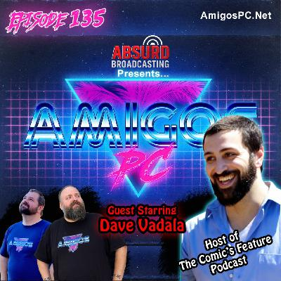 135 Dave Vadala Comedian Host of The Comics Feature