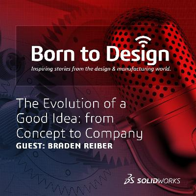 The Evolution of a Good Idea: from Concept to Company - Ep14