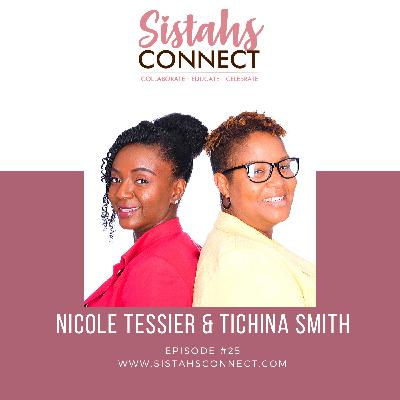 Episode #25: Two Sisterfriends Are On A Mission To Uplift Moms