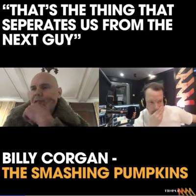 """""""Music's our way of correcting the record"""" - Billy Corgan from The Smashing Pumpkins on Triple M 90s with Becko"""