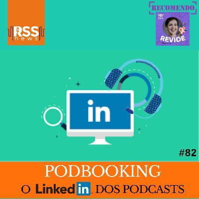 Podbooking - O LinkedIn dos podcasts