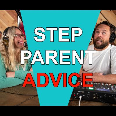 Blended Life EP. 86: Step Parent Advice