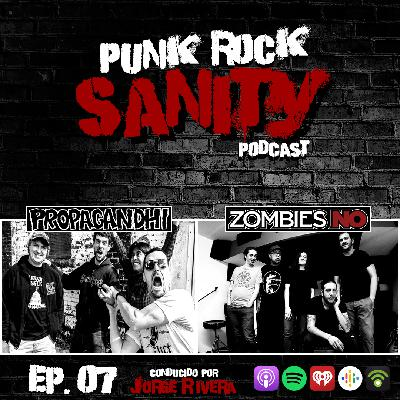 Punk Rock Sanity - Episodio #07 - Propagandhi / Zombies NO
