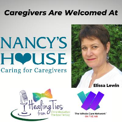 Caregivers are Welcomed at Nancy's House