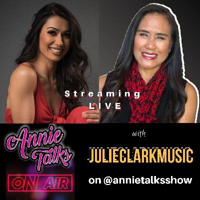Episode 97 - AnnieTalks with JulieClarkMusic | Twitch music streamer | Singer-Songwriter