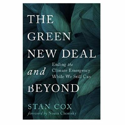 Podcast 803 - The Green New Deal and Beyond with Stan Cox
