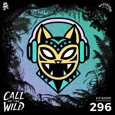 296 - Monstercat: Call of the Wild (enVISION x Bene Rohlmann)