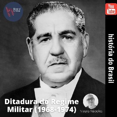 Ditadura do Regime Militar (1968-74)