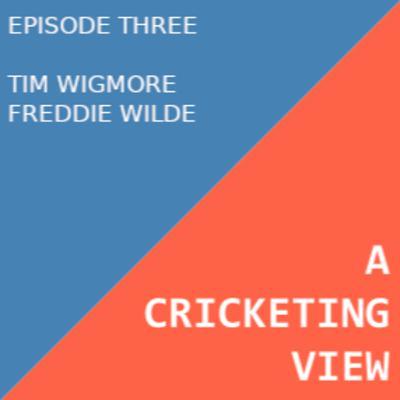 Tim Wigmore and Freddie Wilde