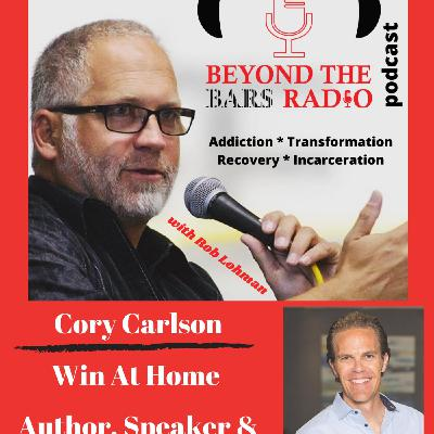 Win At Home and Work with Cory Carlson