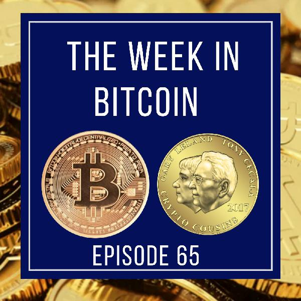 This Week In The World Of Bitcoin