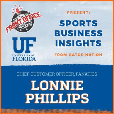 Retail in Sports with Lonnie Phillips, Chief Customer Officer at Fanatics, Florida Insights Series