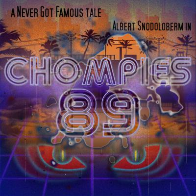 CHOMPIES 89 - Chapter One
