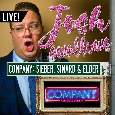 Ep29 - LIVE: COMPANY - Christopher Sieber, Jen Simard and Claybourne Elder