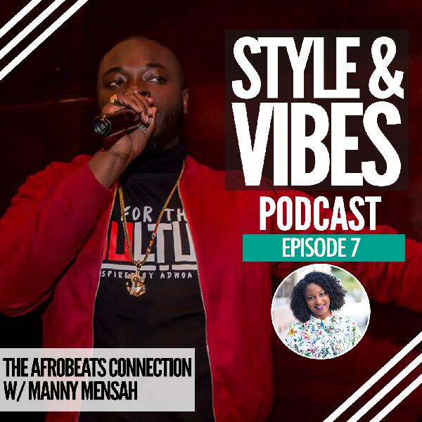 SV 07: The Afrobeats Connection (with Manny Mensah)