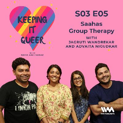 S03 E05: Saahas Group Therapy