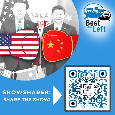#1351 The Empire Strikes Up Another Cold War (China and US Empire)