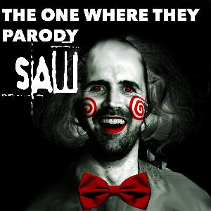 37: The One Where They Parody Saw [audio fixed again] (Game Theory)