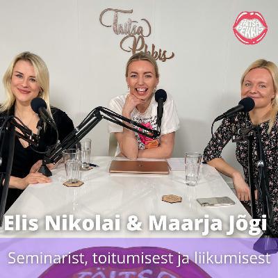Erisaade! Elis Nikolai & Maarja Jõgi - Seminarist, toitumisest ja liikumisest
