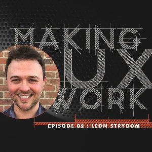 Episode 02, Leon Strydom :: Job searches, design obsessions and a dog named Process.