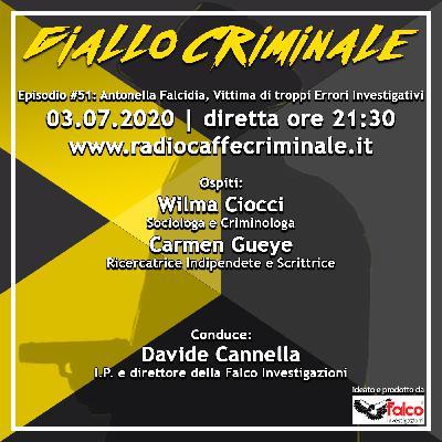 #51 Ep. | Antonella Falcida, Vittima di troppi Errori Investigativi