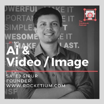 S1 : Ep3 - Ai & Video with Satej Sirur of Rocketium.com