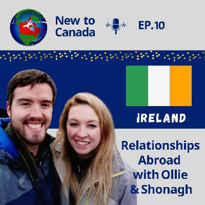Relationships Abroad | Ollie & Shonagh from Ireland