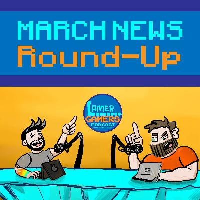 March News Round-Up - PS5 vs Xbox Series X Specs, Top News of the Month, and Current / Upcoming Releases!