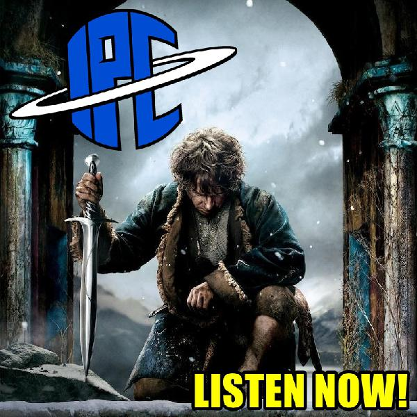 #211: The Hobbit: The Battle Of The Five Armies | The IPC Podcast LIVE