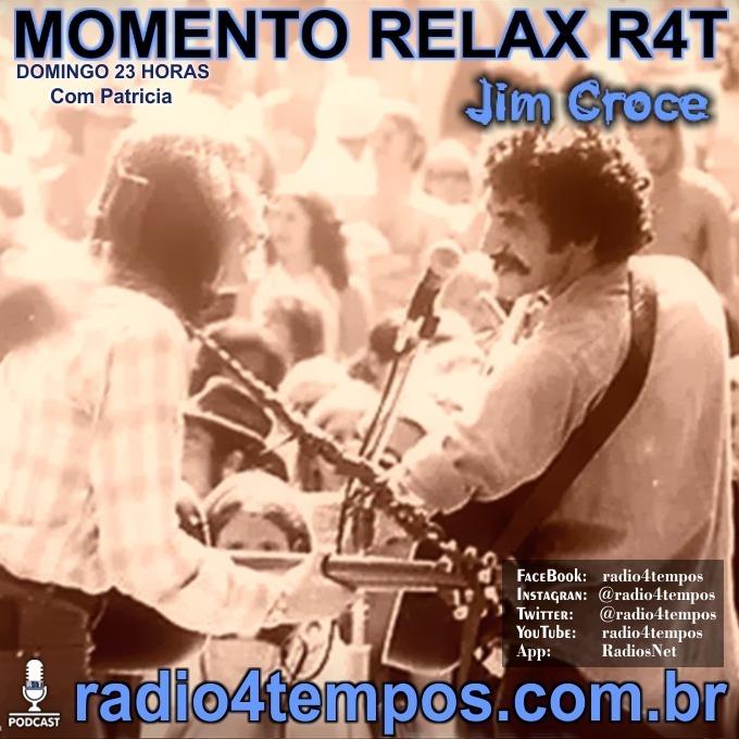 Rádio 4 Tempos - Momento Relax - Jim Croce:Rádio 4 Tempos