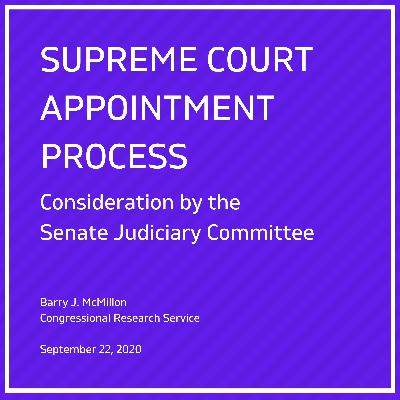 30: Supreme Court Appointment Process: Consideration by the Senate Judiciary Committee