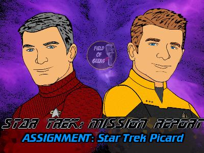 STAR TREK: MISSION REPORT - Assignment: Star Trek Picard - LOG 8