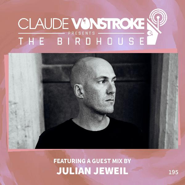THE BIRDHOUSE 195 - Featuring Julian Jeweil
