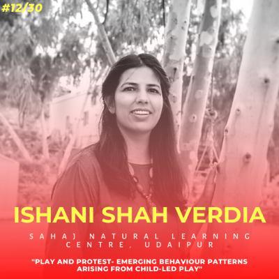 Soulful स्कूल | Session 12 | Ishani Shah Verdia - Sahaj Natural Learning Centre, Udaipur