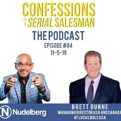 Confessions of a Serial Salesman The Podcast with Brett Dunne, Managing Director USA and Canada at Lucas Bols USA