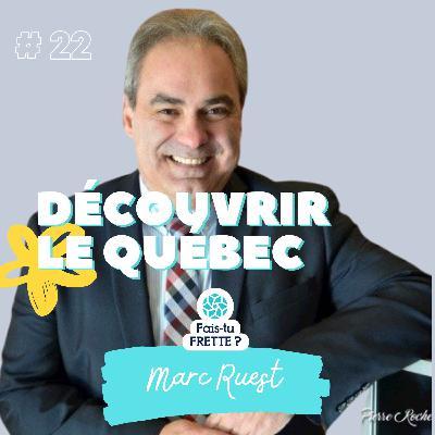 #22 Découvrir le Québec - Marc Ruest