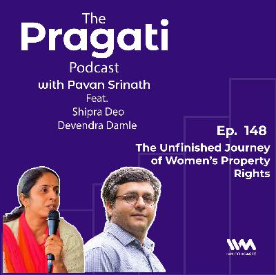 Ep. 148: The Unfinished Journey of Women's Property Rights