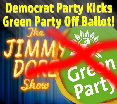 Democrat Party Kicks Green Party Off Ballots!